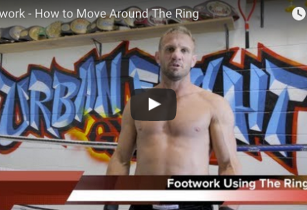Footwork – How to Move Around The Ring