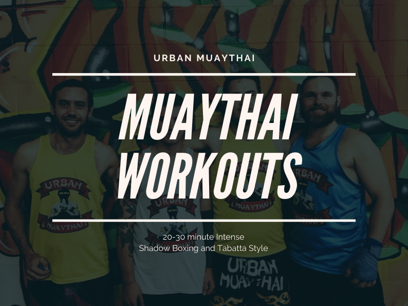 Muaythai Workouts – Shadow Boxing